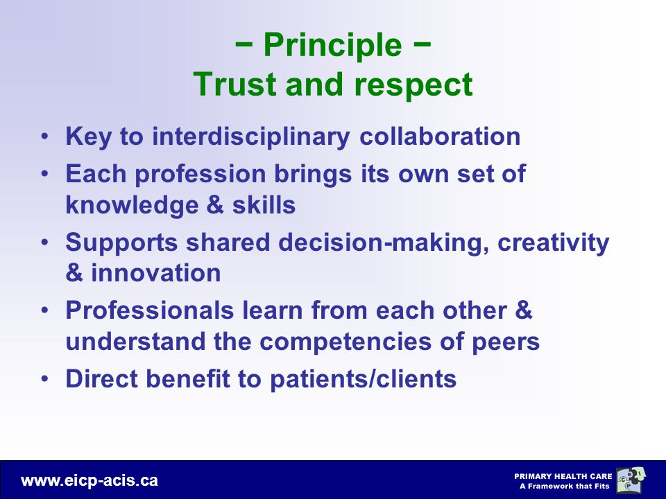 − Principle − Trust and respect
