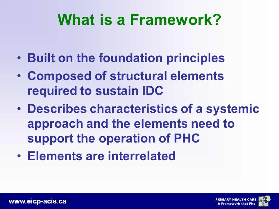 What is a Framework Built on the foundation principles