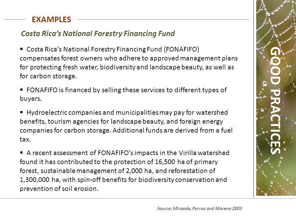 GOOD PRACTICES EXAMPLES Costa Rica's National Forestry Financing Fund