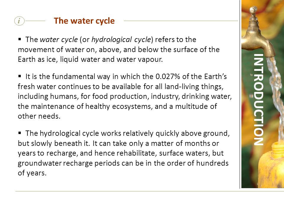 INTRODUCTION The water cycle