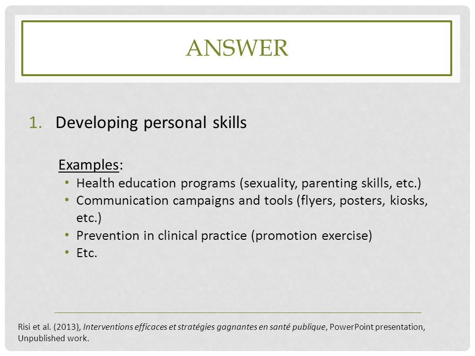 answer Developing personal skills Examples: