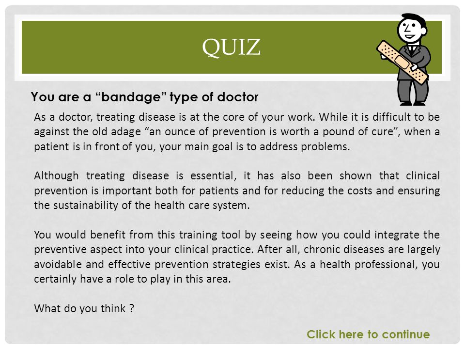 Quiz You are a bandage type of doctor