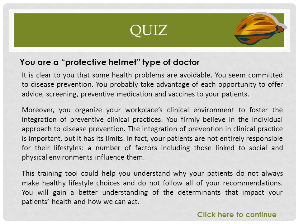 Quiz You are a protective helmet type of doctor