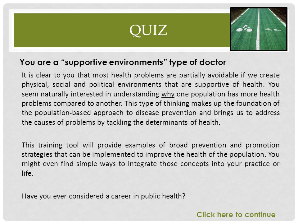 Quiz You are a supportive environments type of doctor