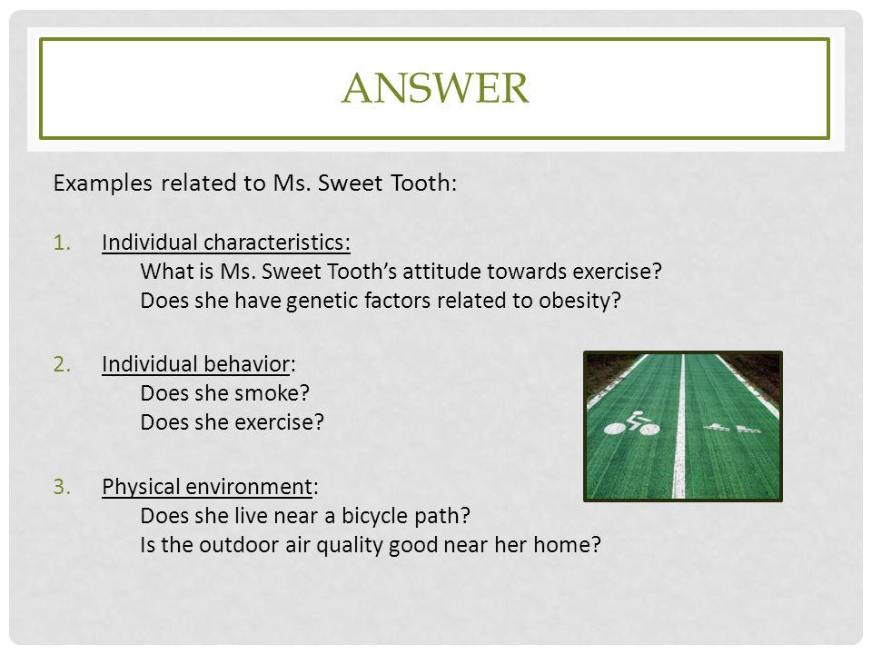 ANswer Examples related to Ms. Sweet Tooth: