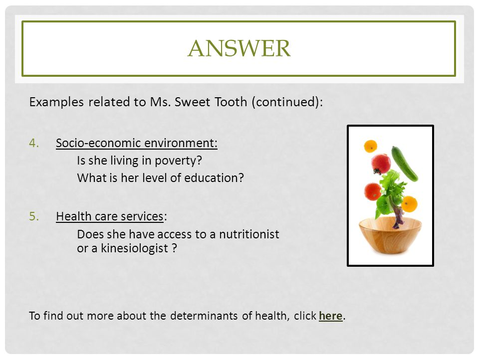 Answer Examples related to Ms. Sweet Tooth (continued):