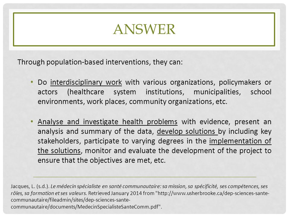 answer Through population-based interventions, they can:
