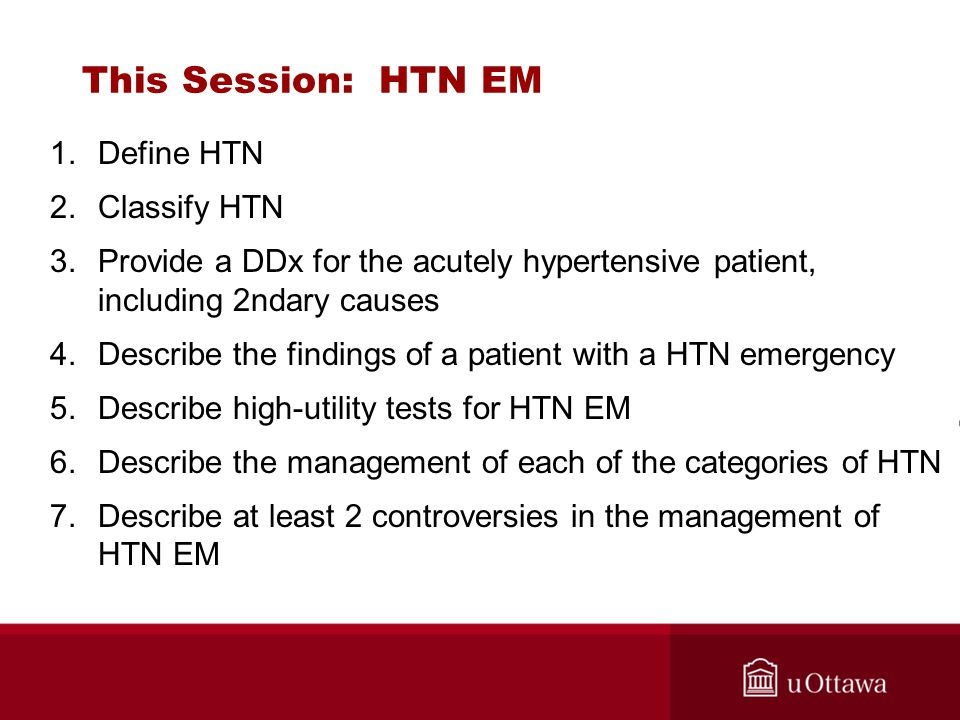 This Session: HTN EM Define HTN Classify HTN