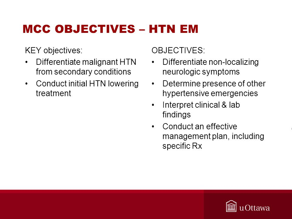 MCC OBJECTIVES – HTN EM KEY objectives: