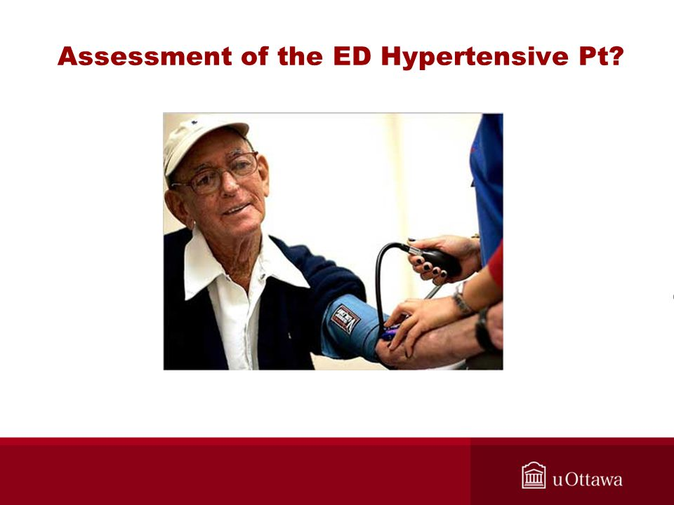 Assessment of the ED Hypertensive Pt