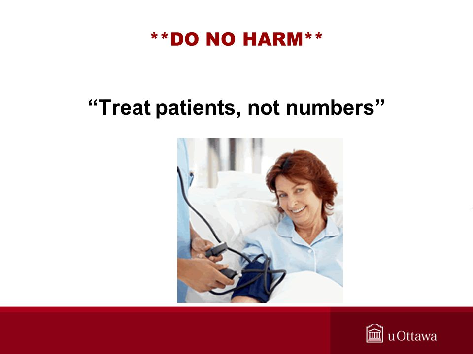 Treat patients, not numbers