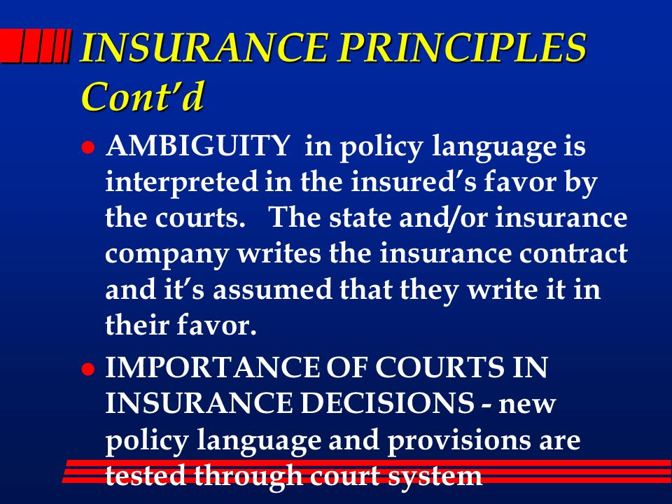 INSURANCE PRINCIPLES Cont'd