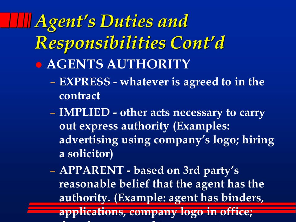 Agent's Duties and Responsibilities Cont'd