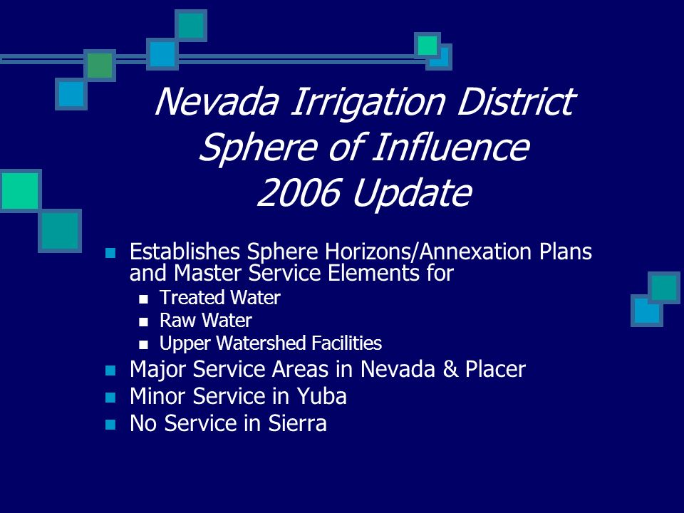 Nevada Irrigation District Sphere of Influence 2006 Update