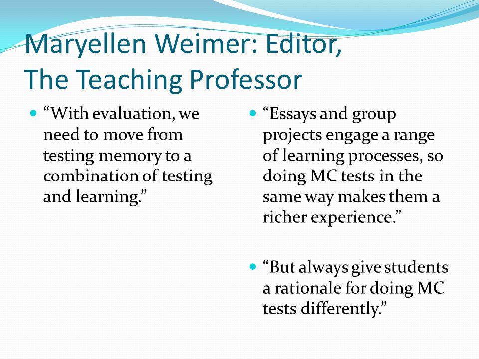 Maryellen Weimer: Editor, The Teaching Professor