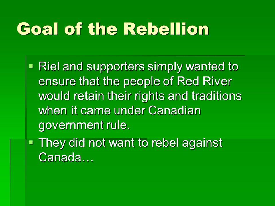 Goal of the Rebellion
