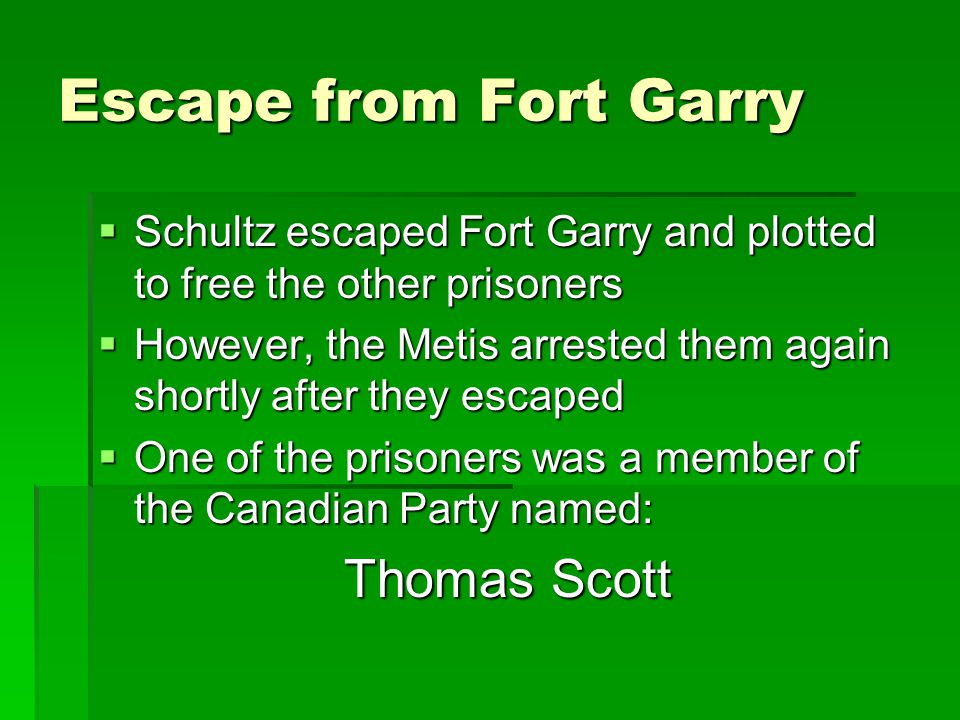 Escape from Fort Garry Thomas Scott