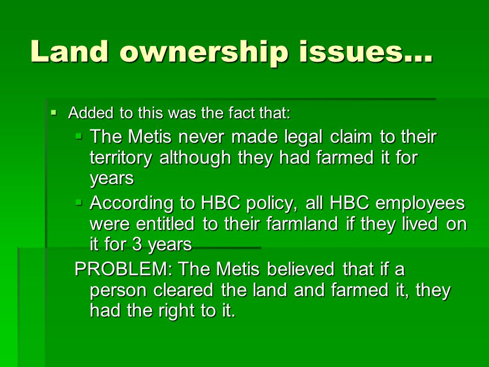 Land ownership issues…