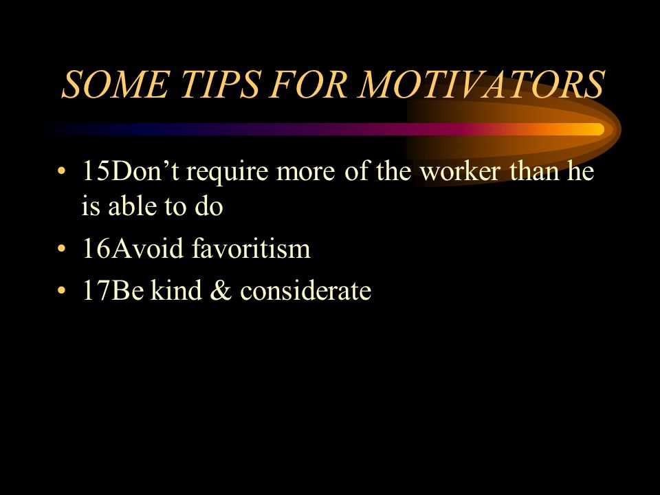 SOME TIPS FOR MOTIVATORS