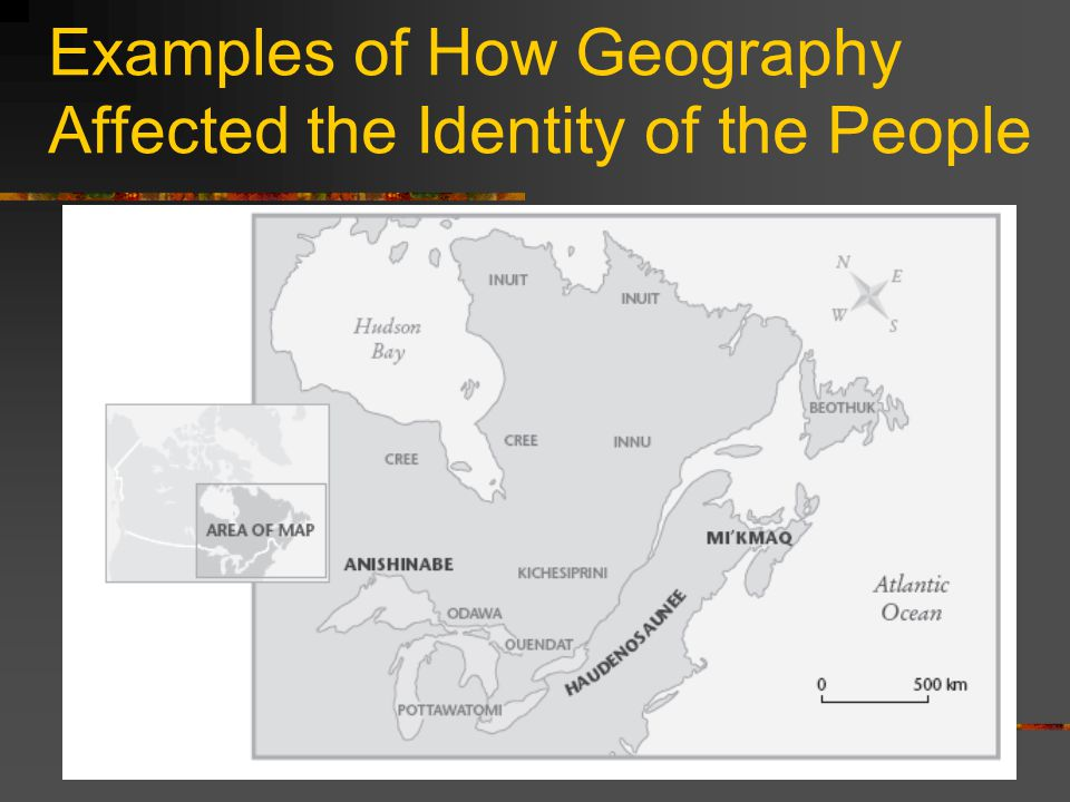 Examples of How Geography Affected the Identity of the People