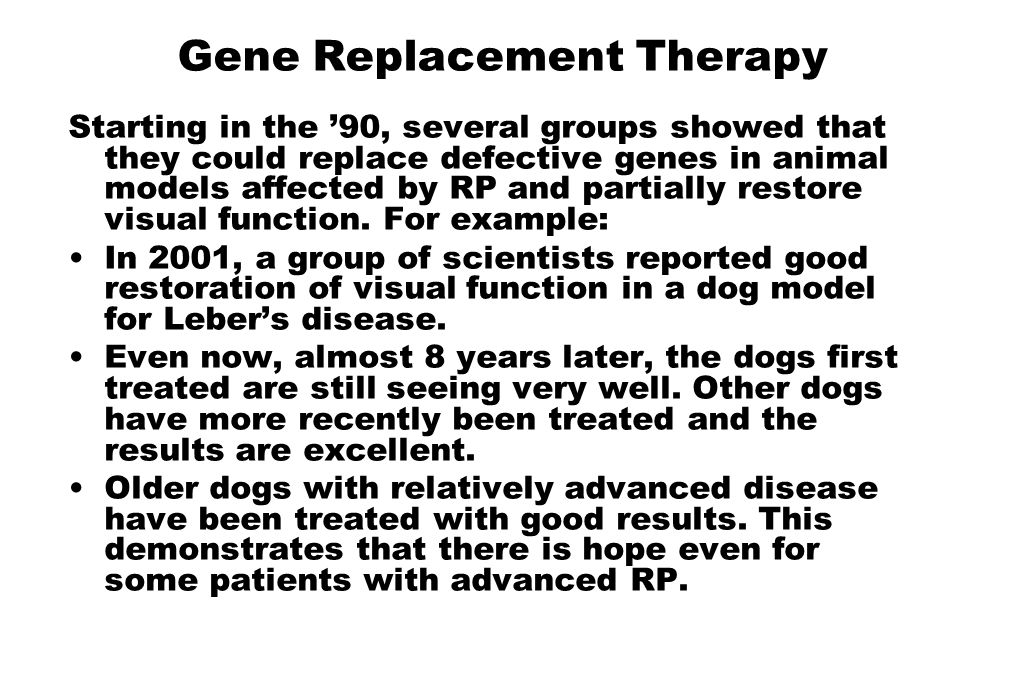Gene Replacement Therapy