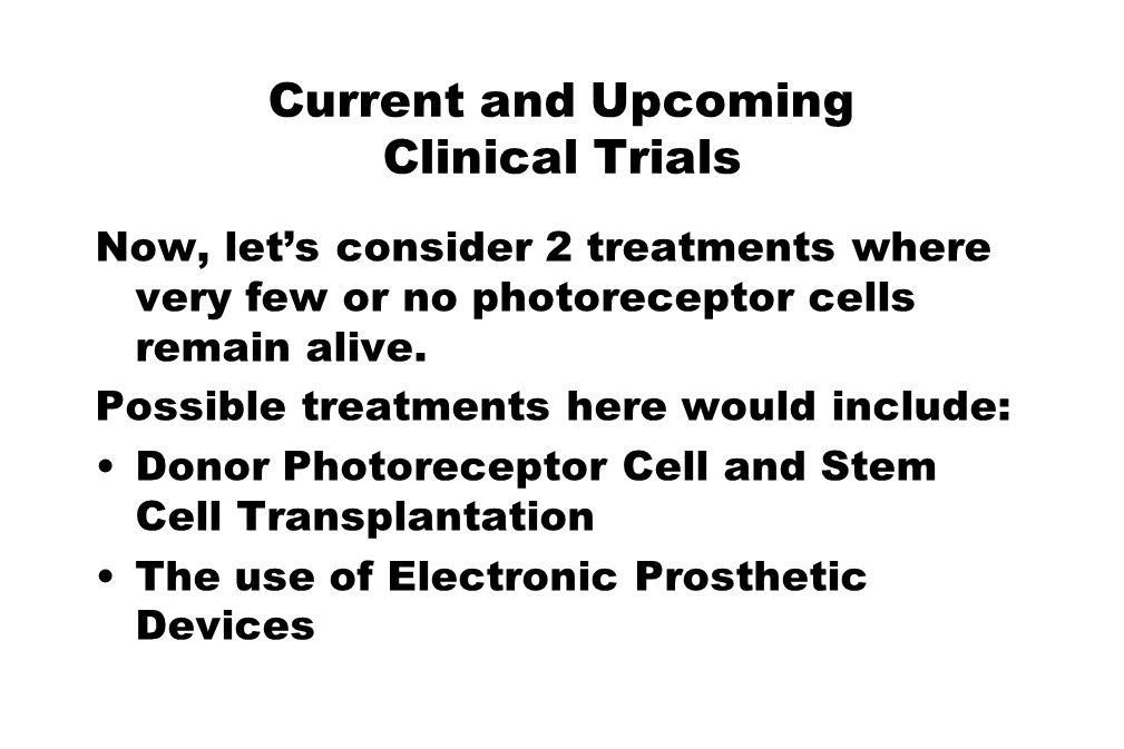 Current and Upcoming Clinical Trials