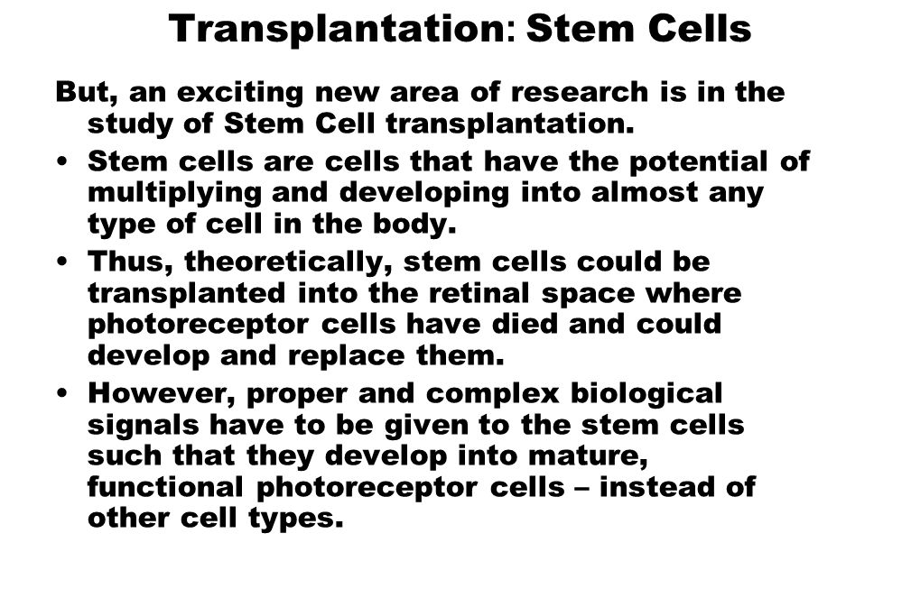 Transplantation: Stem Cells