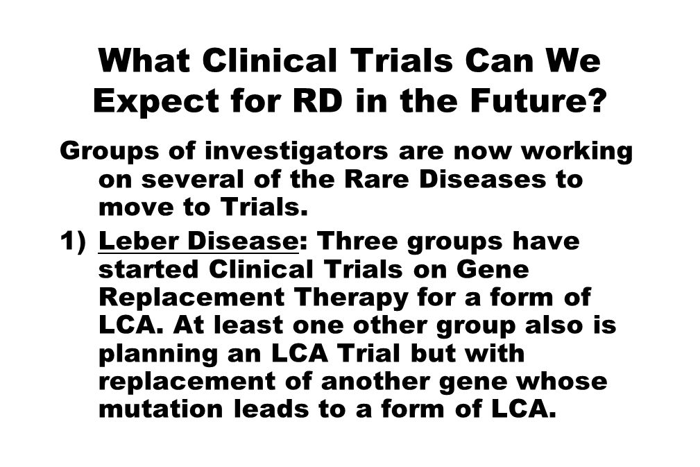 What Clinical Trials Can We Expect for RD in the Future