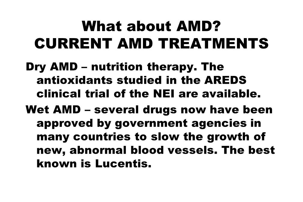 What about AMD CURRENT AMD TREATMENTS