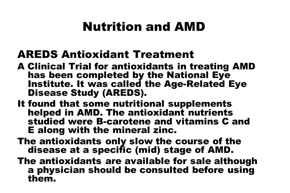 Nutrition and AMD AREDS Antioxidant Treatment