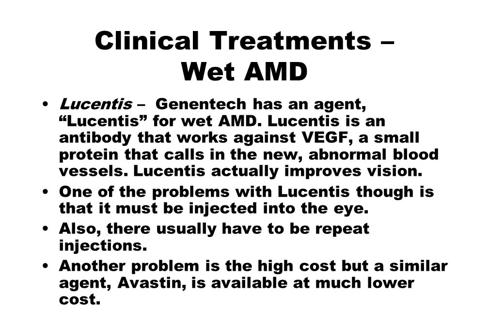 Clinical Treatments – Wet AMD