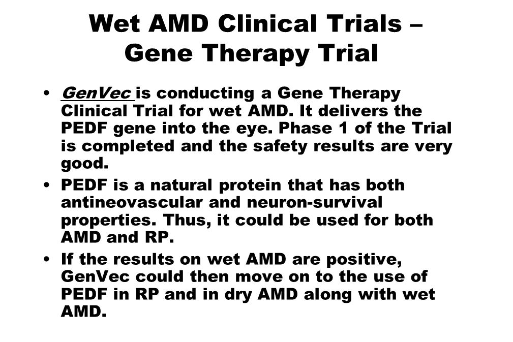 Wet AMD Clinical Trials – Gene Therapy Trial