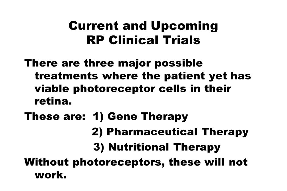 Current and Upcoming RP Clinical Trials