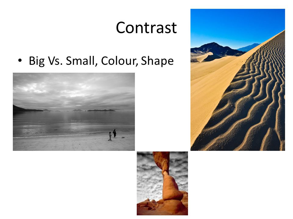 Contrast Big Vs. Small, Colour, Shape