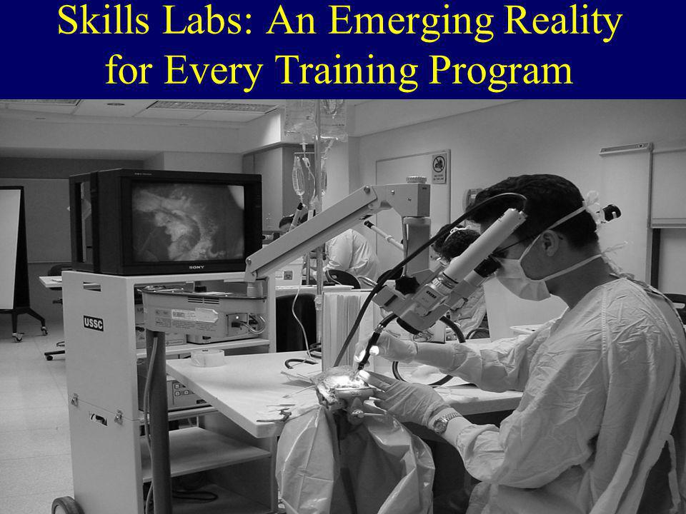 Skills Labs: An Emerging Reality for Every Training Program