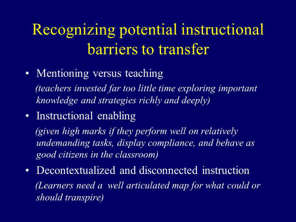 Recognizing potential instructional barriers to transfer