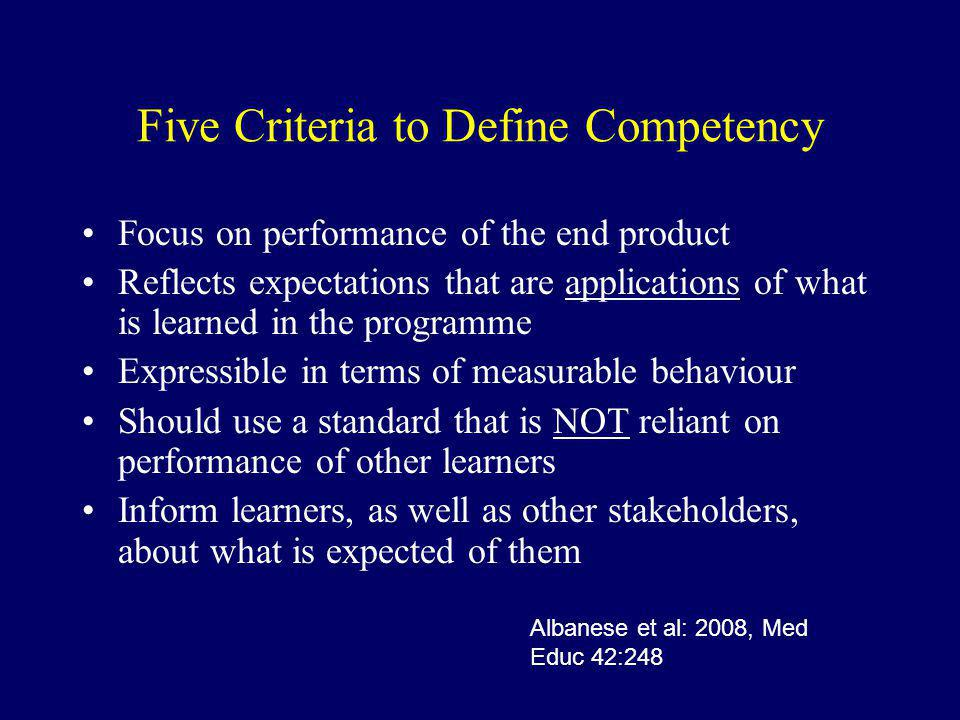 Five Criteria to Define Competency