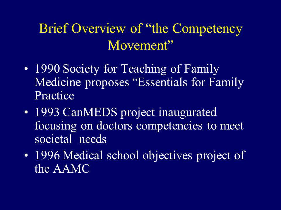 Brief Overview of the Competency Movement