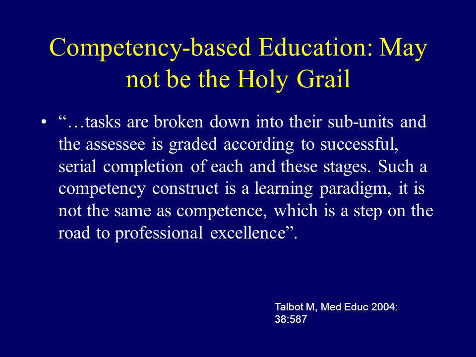 Competency-based Education: May not be the Holy Grail