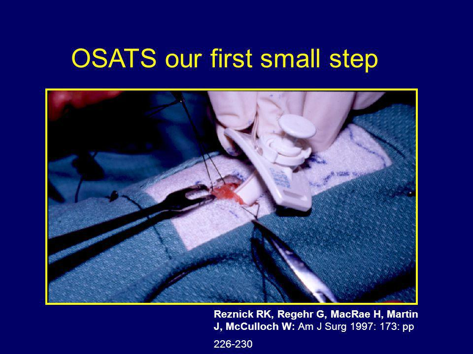 OSATS our first small step