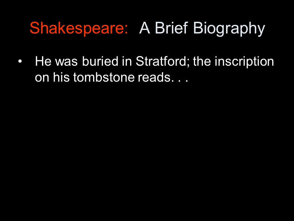Shakespeare: A Brief Biography