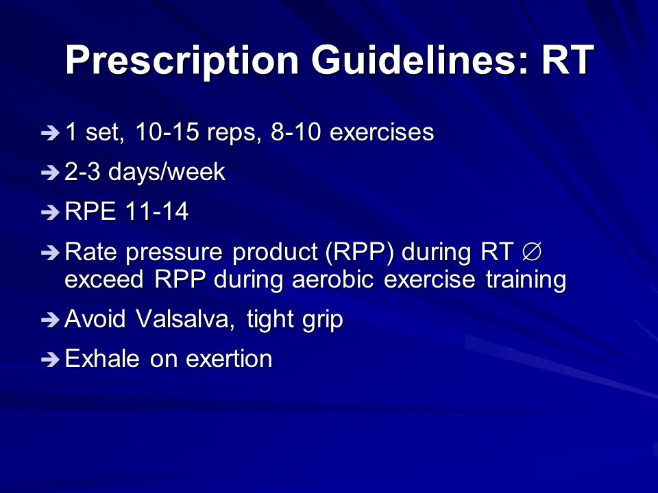 Prescription Guidelines: RT