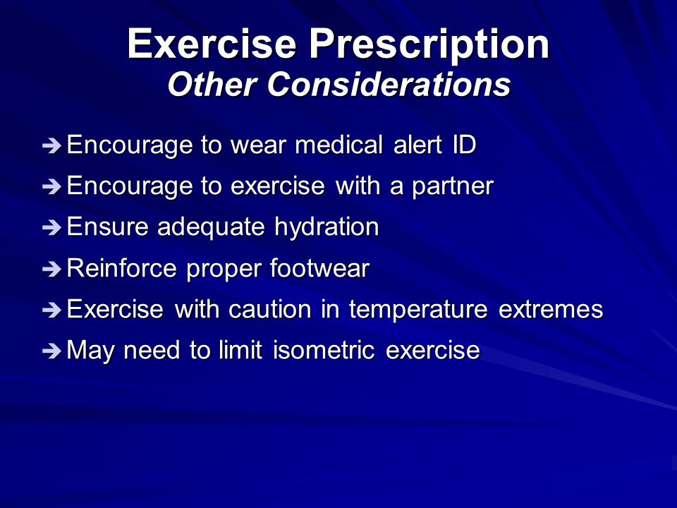 Exercise Prescription Other Considerations