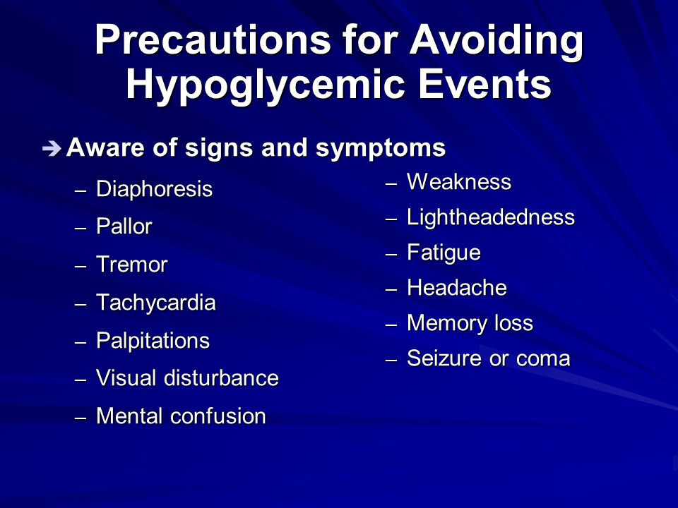 Precautions for Avoiding Hypoglycemic Events