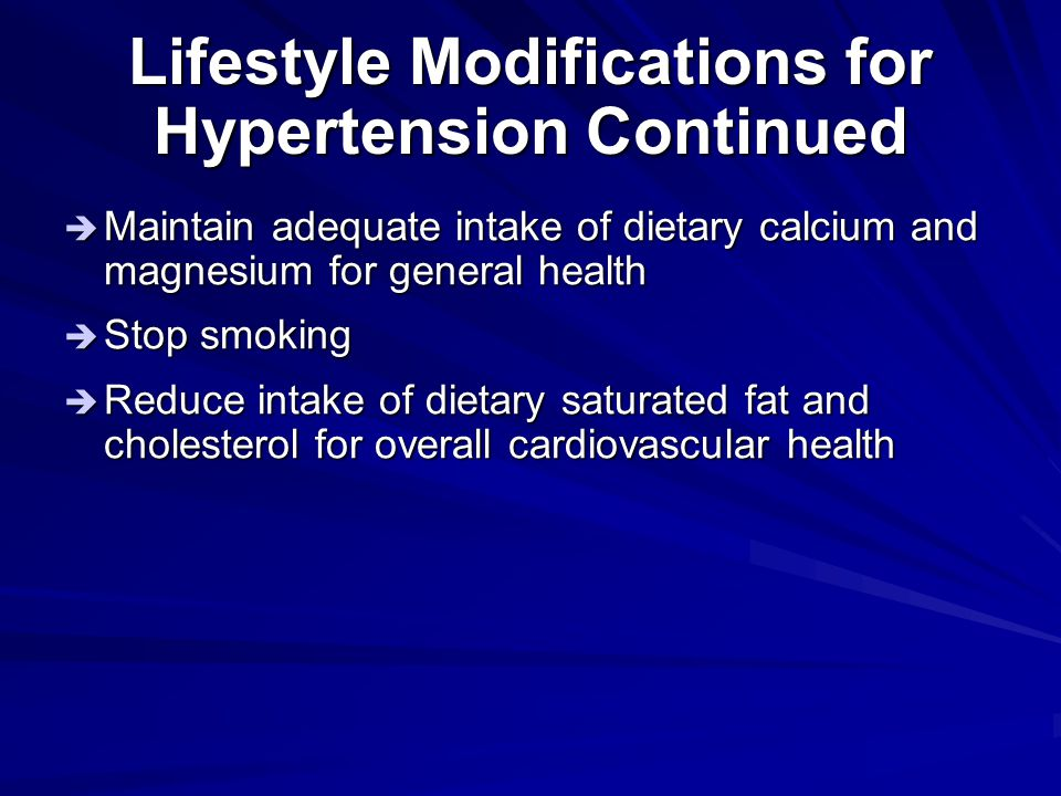 Lifestyle Modifications for Hypertension Continued