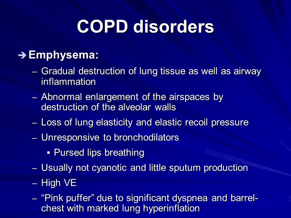 COPD disorders Emphysema: