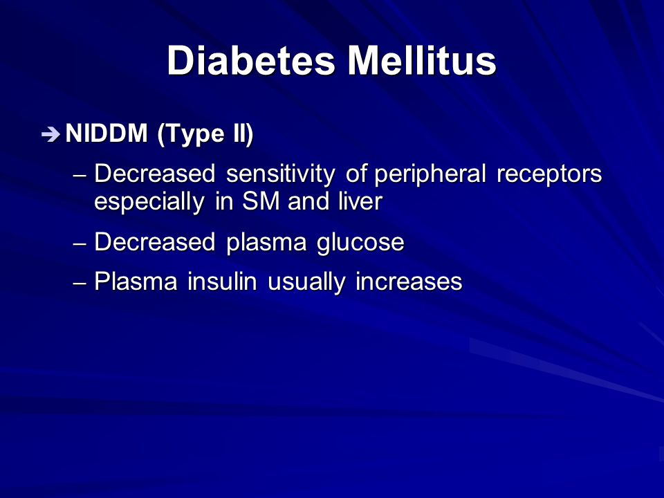 Diabetes Mellitus NIDDM (Type II)