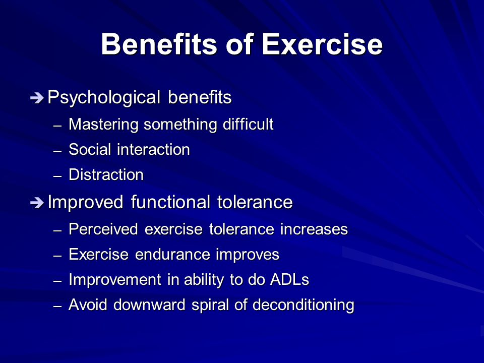 Benefits of Exercise Psychological benefits