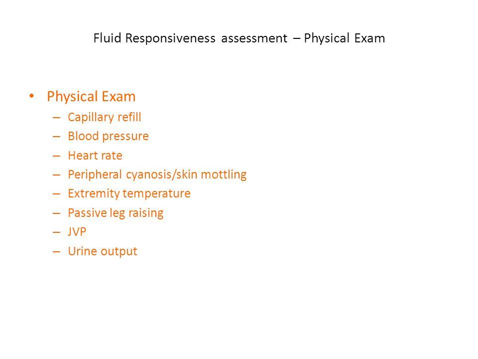 Fluid Responsiveness assessment – Physical Exam