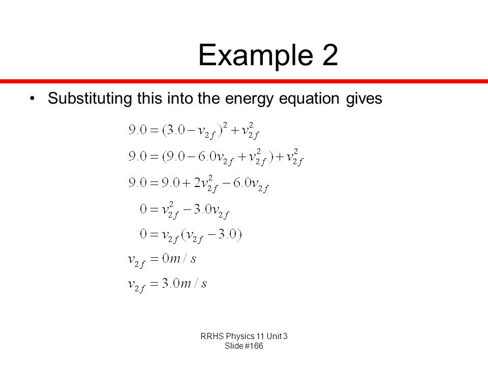 Example 2 Substituting this into the energy equation gives